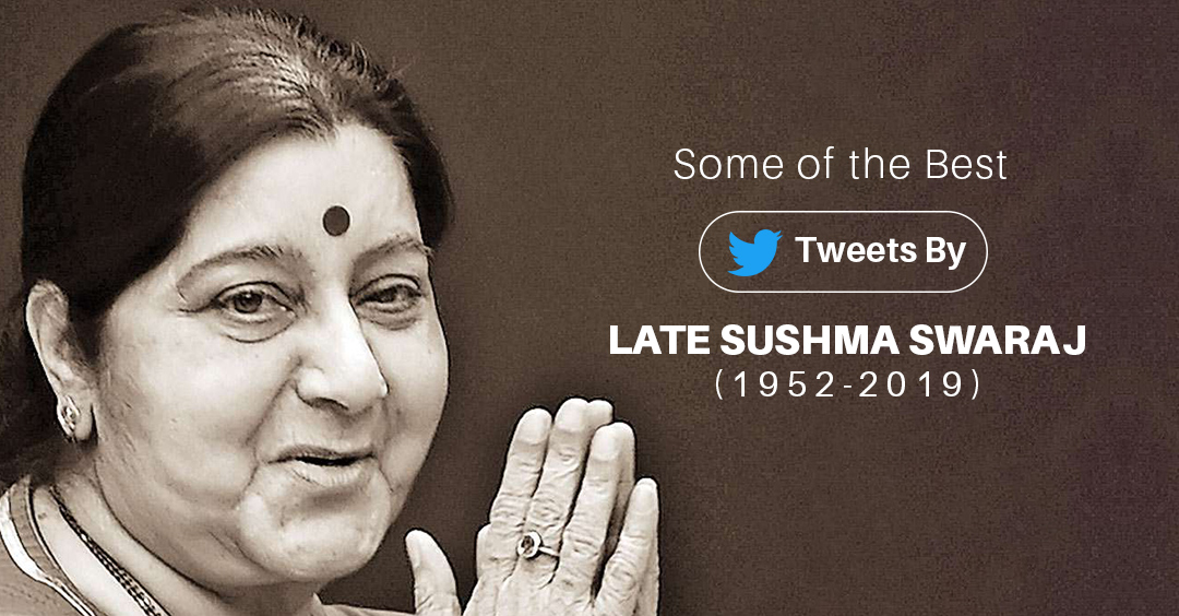 Some of the best Tweets By Late Sushma Swaraj