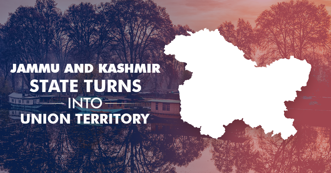 A New Beginning for J&K as Govt declares it as Union Territory