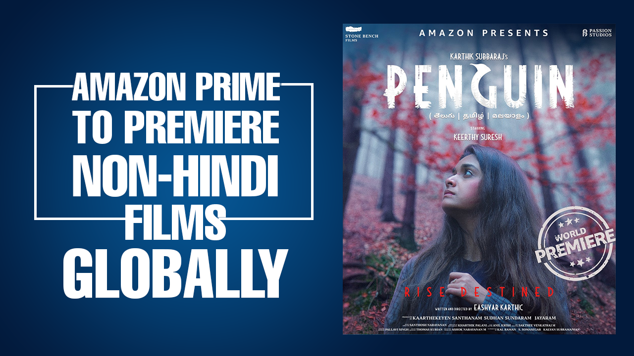 Amazon Prime to premiere South-Indian films globally