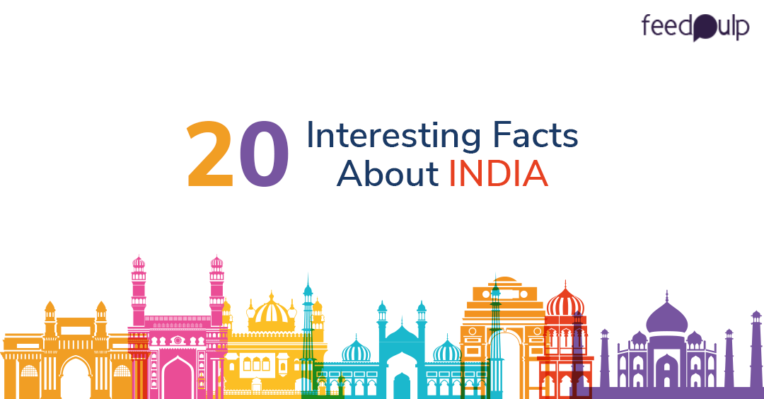 20 Facts about India everyone should must know